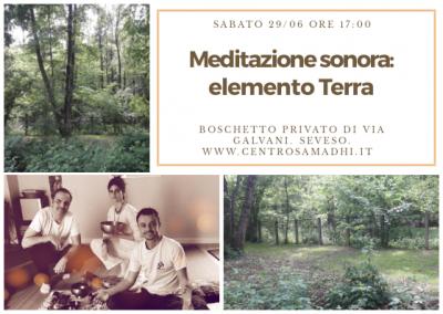 Sabato 29/06: Meditazione sonora all'aperto. Elemento TERRA